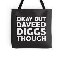 Daveed Diggs tho. (white font) Tote Bag