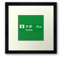 Kyoto, Road Sign, Japan  Framed Print