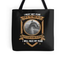 I must not fear Tote Bag
