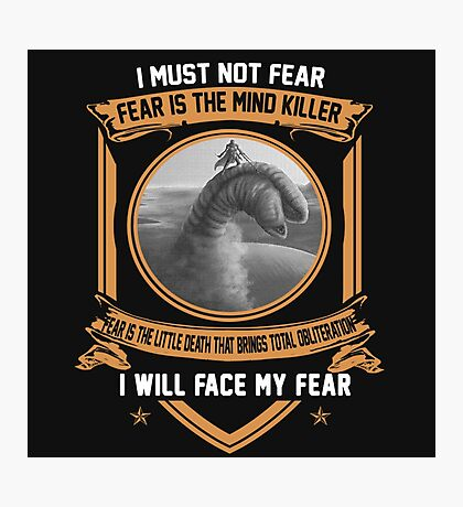 I must not fear Photographic Print
