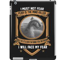 I must not fear iPad Case/Skin