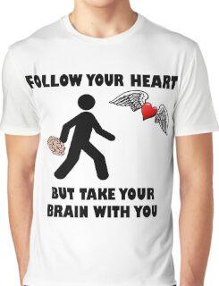 Follow Your Heart Brain Graphic T-Shirt
