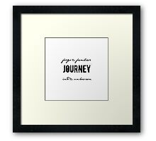forgo the familiar...journey~ Framed Print
