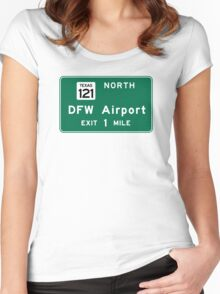 Dallas/Fort Worth International Airport (DFW), Road Sign, Texas Women's Fitted Scoop T-Shirt