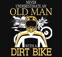 Never Underestimate An Old Man With A Dirt Bike Unisex T-Shirt