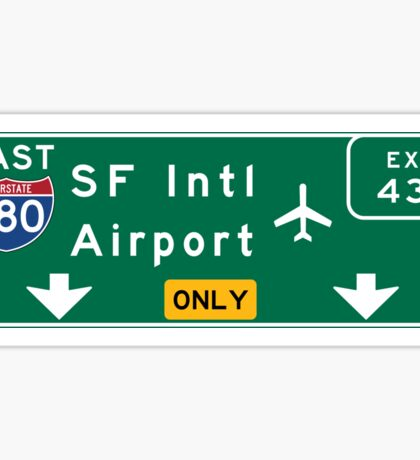 San Francisco International Airport (SFO), Road Sign, California Sticker
