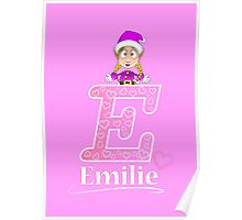 'E' is for Emilie! Poster