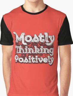 Think Positive Graphic T-Shirt