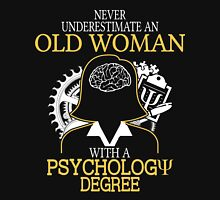 Never Underestimate An Old Woman With A Psychology Degree Women's Fitted V-Neck T-Shirt