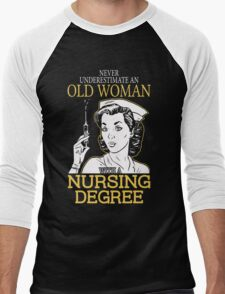 Never Underestimate An Old Woman With A Nursing Degree Men's Baseball ¾ T-Shirt