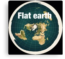 The earth is flat,reality, Canvas Print