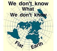 Flat earth, reality check, Photographic Print