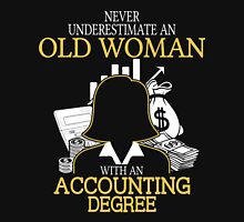 Never Underestimate An Old Woman With An Accounting Degree Women's Fitted V-Neck T-Shirt