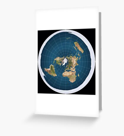 The truth, flat earth ,  Greeting Card