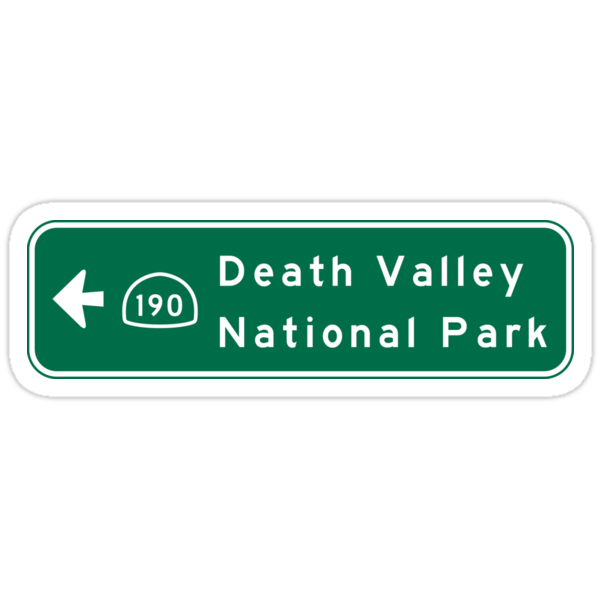 Quot Death Valley National Park Road Sign California