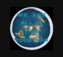 Reality check, flat earth? Unisex T-Shirt