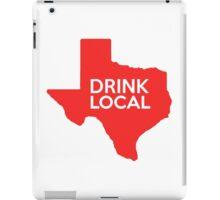 Texas Drink Local TX Red iPad Case/Skin