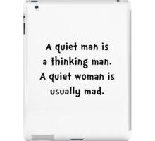 Quiet Woman Mad iPad Case/Skin