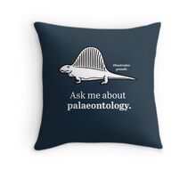 Ask Me About Palaeontology Throw Pillow