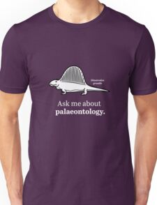Ask Me About Palaeontology Unisex T-Shirt