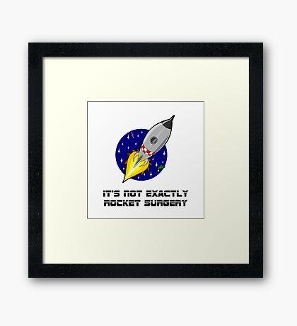 Rocket Surgery Framed Print