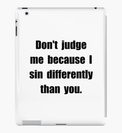 Sin Differently iPad Case/Skin