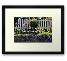 Garden Fence Thinking of You Framed Print