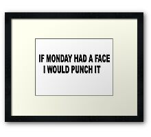 Monday Meme Funny Framed Print