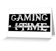 Gaming time Greeting Card