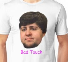 BaD ToucH Unisex T-Shirt