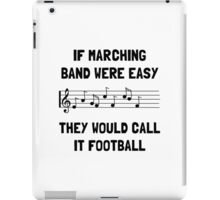 Marching Band Easy iPad Case/Skin