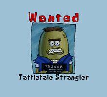 Tattletale Strangler Unisex T-Shirt