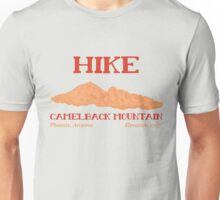 Hike Camelback Mountain! Unisex T-Shirt