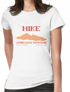Hike Camelback Mountain! Womens Fitted T-Shirt
