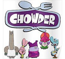 Chowder Poster