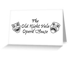 """Welcome To Night Vale """"The Old Night Vale Opera House"""" Black Writing, White Background Greeting Card"""