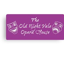 """Welcome To Night Vale """"The Old Night Vale Opera House"""" White Writing, Purple Background Canvas Print"""