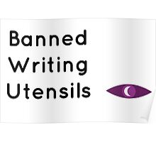 """Welcome To Night Vale """"Banned Writing Utensils""""  Poster"""