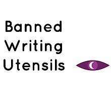 """Welcome To Night Vale """"Banned Writing Utensils""""  Photographic Print"""