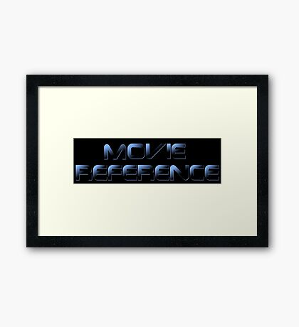 Movie Reference - The Terminator Framed Print
