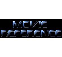Movie Reference - The Terminator Photographic Print