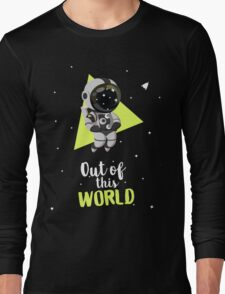 Out Of This World Cute Astronaut Long Sleeve T-Shirt