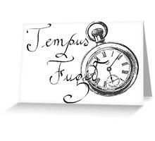 Tempus fugit  Greeting Card