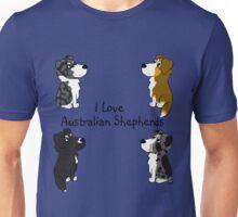 I Love Australian Shepherds! Unisex T-Shirt