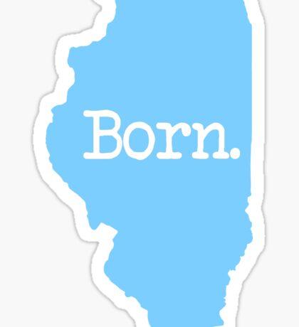 Illinois Born IL Blue Sticker