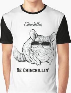 Chinchillas be Chinchillin' Graphic T-Shirt