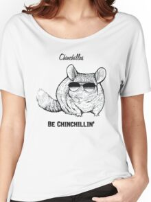 Chinchillas be Chinchillin' Women's Relaxed Fit T-Shirt
