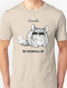 Chinchillas be Chinchillin' T-Shirt