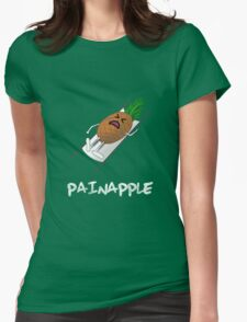 Painapple Womens Fitted T-Shirt