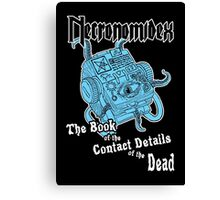 Necronomidex - The Book of the Contact Details of the Dead - T-shirts etc. Canvas Print
